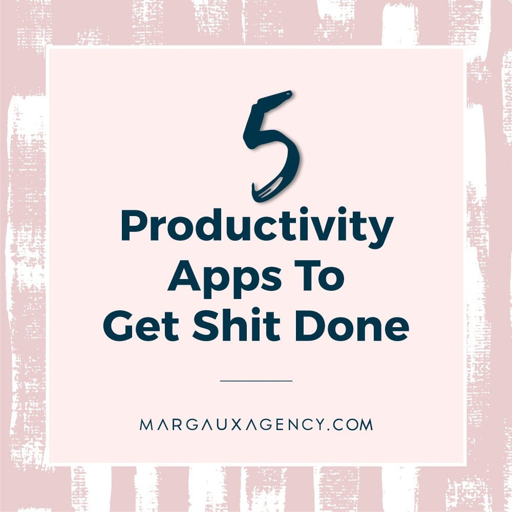 5 productivity apps to get shit done