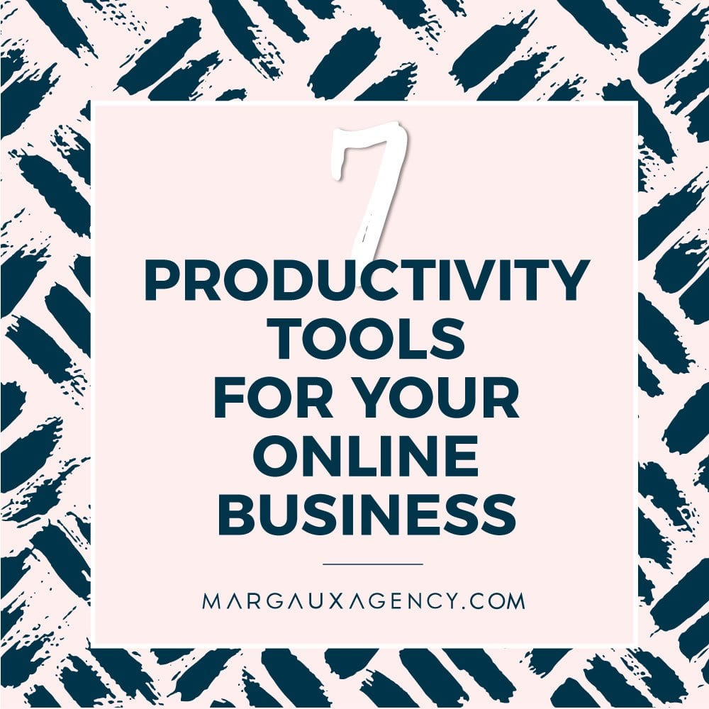 7 productivity tools for your online business