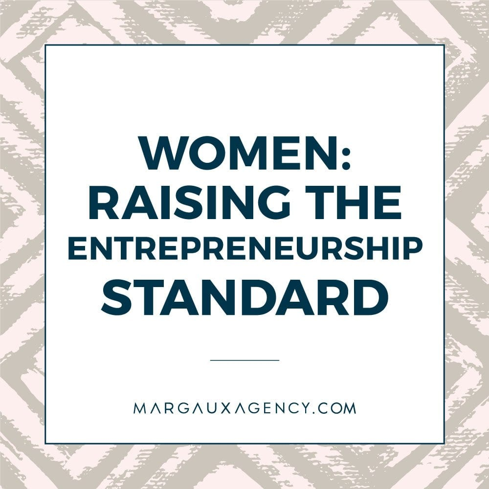 Women: Raising The Entrepreneurship Standard. Main image