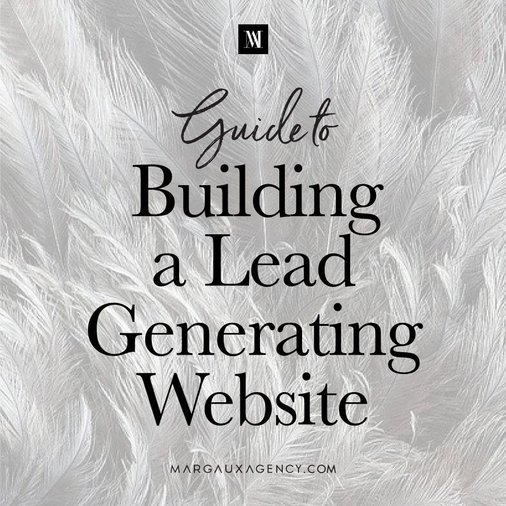 The Step-by-Step Guide to Building a Lead Generating Website