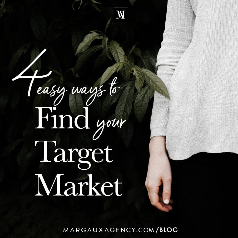 4 Easy Ways To Find Your Target Market