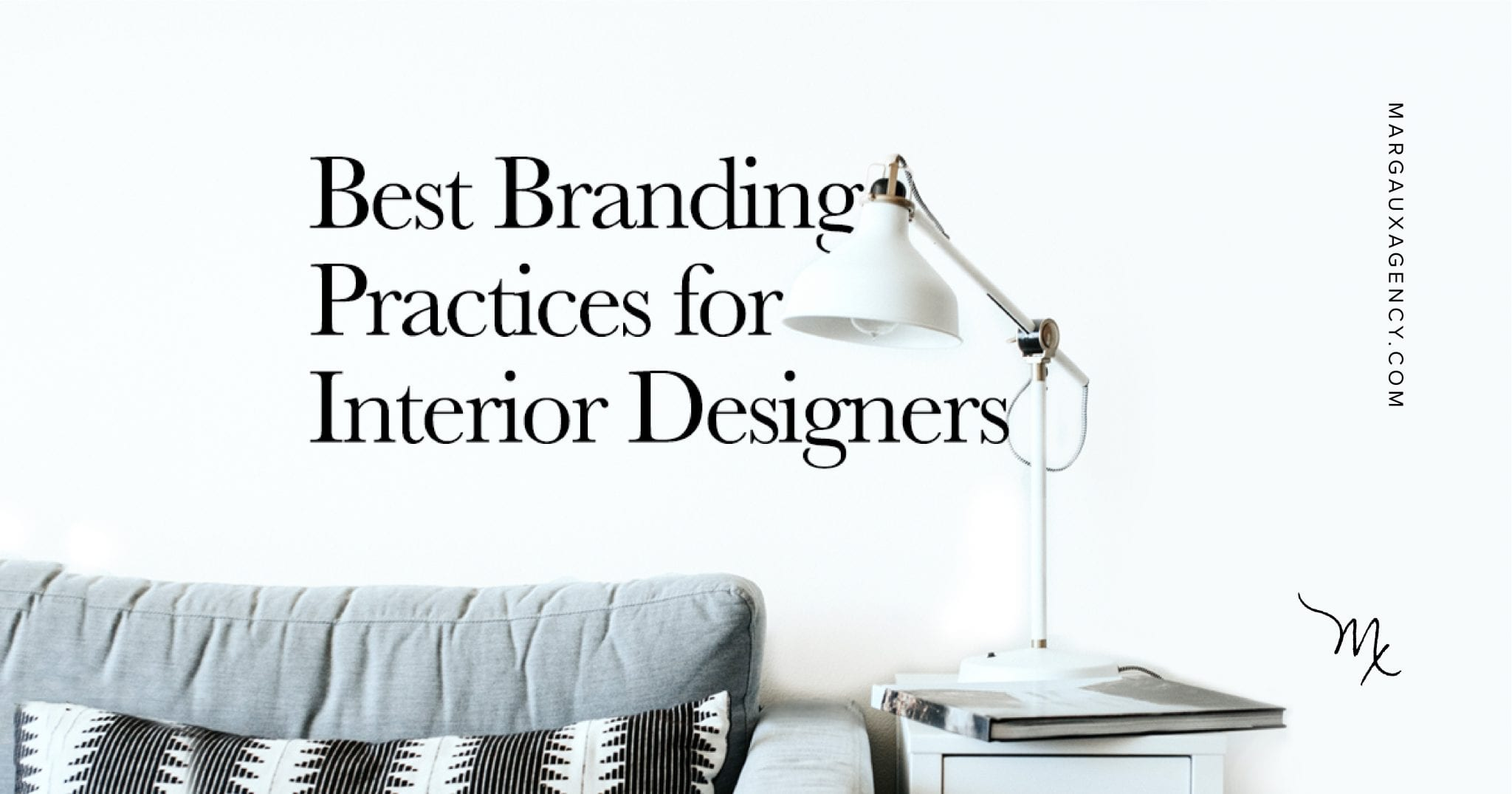 Insights on the Best Branding Practices for Interior Designers
