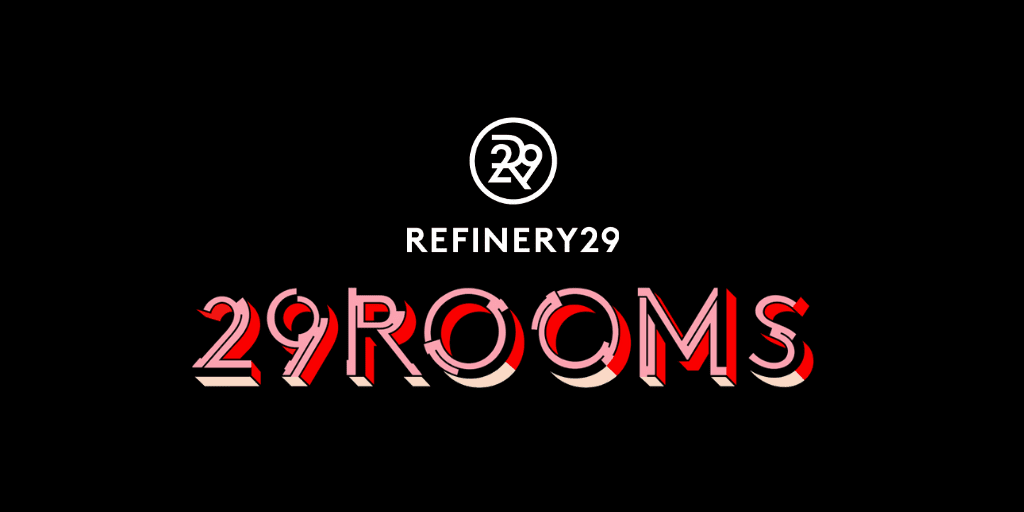 Refinery29 29 Rooms Review