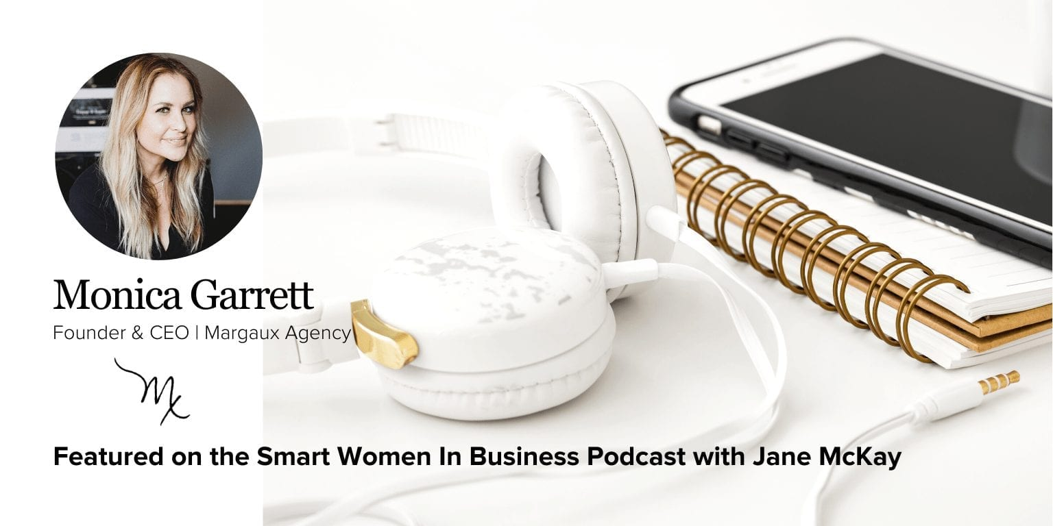 Monica Garrett On Smart Women In Business Podcast